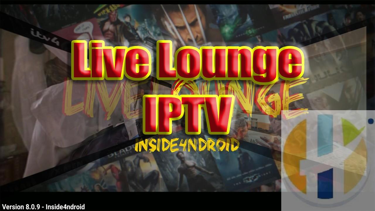 Live Lounge IPTV APK 8 0 9 - Free UK USA Arabic India World