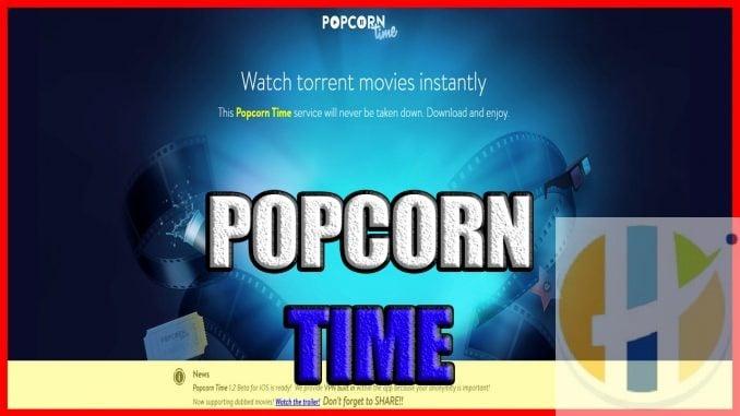 POPCORN TIME APK Windows MAC Download links