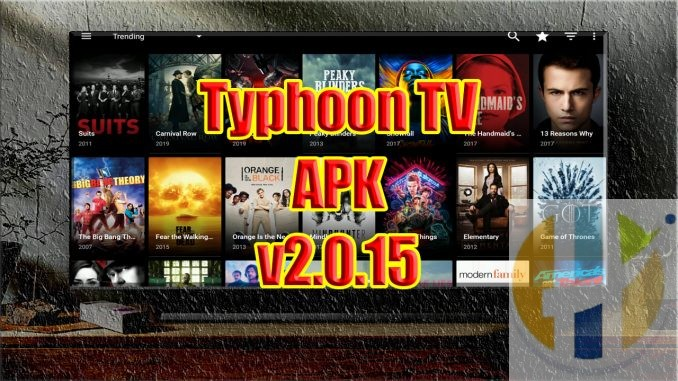 Typhoon tv apk Movies TV Shows APK Android Firestick NVIDIA Shield