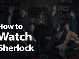 How to Watch Sherlock Online in 2019: It's Not Elementary