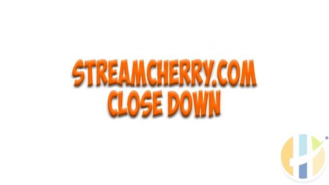 Streamcherry.com Close down