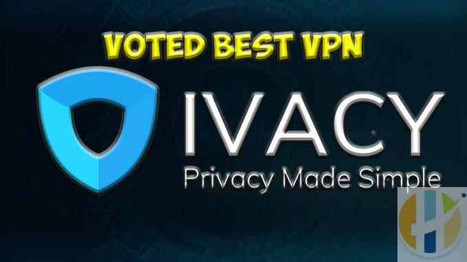 IVACY Votyed Best vpn 2019