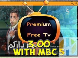 Premium Free TV 3.0 IPTV APK Now with MBC 5