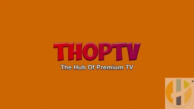 ThopTV APK the hub of premium tv