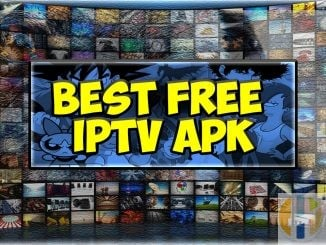 Best Free IPTV APK Android Widnows Firestick NVIDIA Shield Stick Apple MAC