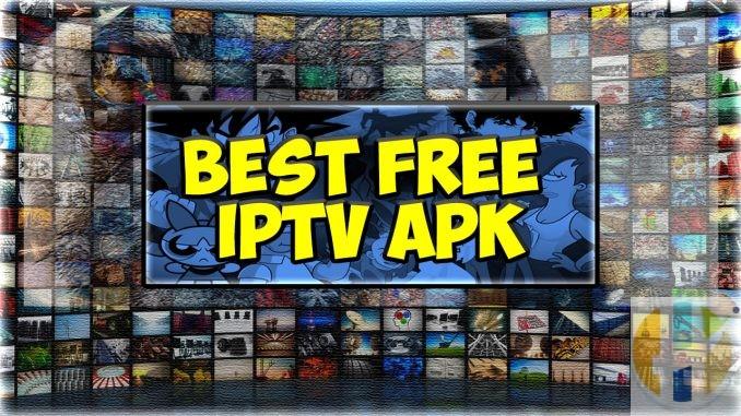 Best Free IPTV APK Android Widnows Firestick NVIDIA Shield Stick Apple MAC