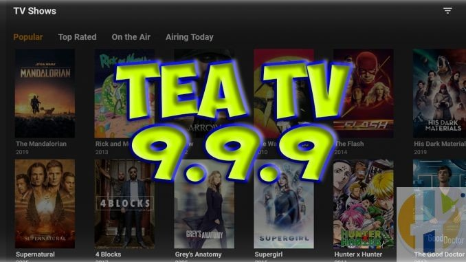 TeaTV Watch IPTV 1080 4k Movies TV Shows with TEATV APK 9.9.6 Firestick Android & PC