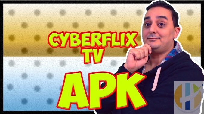 Cyberflix TV APK Free Movies TV Shows Firestick Android NVIDIA Shield