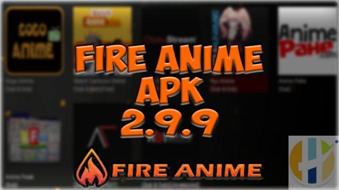 Fire Anime APK