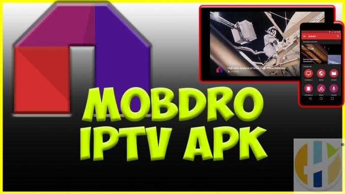 Mobdro APK 2.1.60 IPTV Android Firestick NVIDIA Shield Windows MAC
