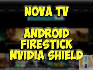 Nova TV APK Movies TV Shows 1080 4k Firestick Android Nvidia Shield