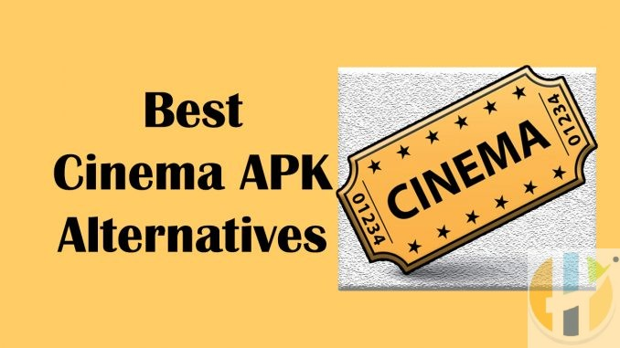 best cinema apk alternatives