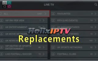 Helix IPTV Replacements Alternatives