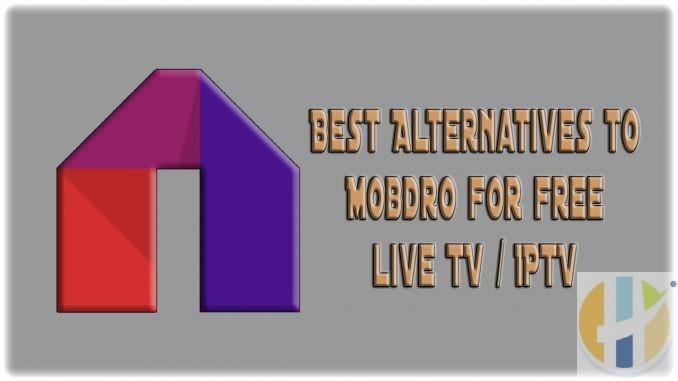 Best Mobdro alternatives