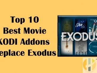 Top 10 Best Movie Kodi Addons Replace Exodus