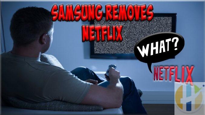 samsung remove netflix