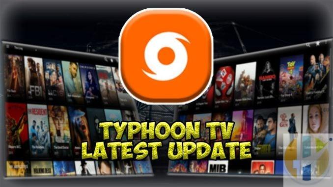 typhoon tv apk Latest Update