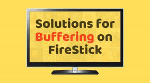 how to fix buffering on firestick