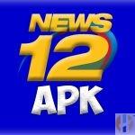 NEws 12 APK Install Free IPTV News 12 APK