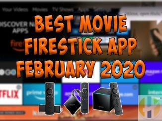 Best Movie APP Firestick February 2020