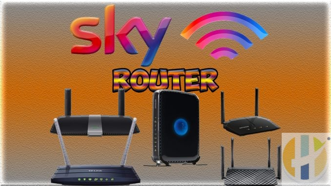 Best Router to replace SKY Internet Router