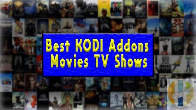 Best Kodi Addons for Movies TV Media 2020