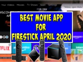 Best Movie APP Firestick April 2020