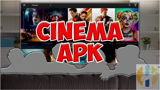 Cinema HD APK Firestick Android Movies TV Shows