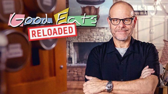Good Eats Reloaded