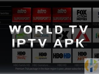 World TV APK Firestick NVIDIA Shield Andorid TV