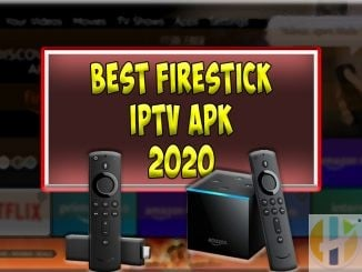Best Firestick IPTV APK 2020