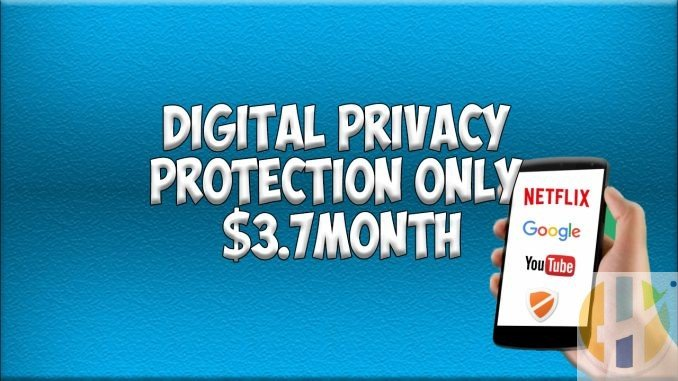 Digital Privacy Protection Only $3.7Month