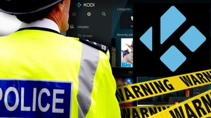 Kodi and IPTV users warned: police could be monitoring everything you stream