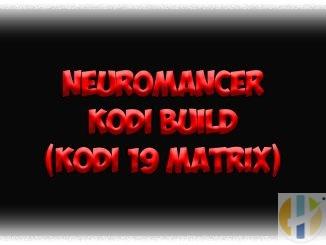 How to Install Neuromancer Kodi Build (Kodi 19 Matrix)