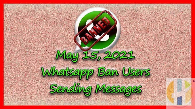 whatsapp ban may 15th