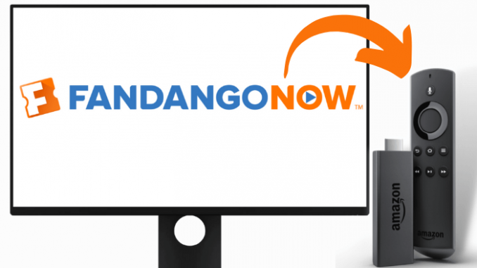 How to Stream FandangoNOW on Firestick
