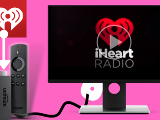 iHeartRadio on Firestick: How to Install and Stream
