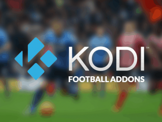 3 Best Football (Soccer) Kodi Addons to Watch Live Football in May 2021