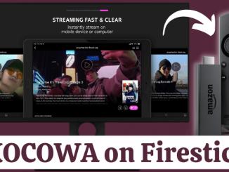 How to Install KOCOWA on Firestick