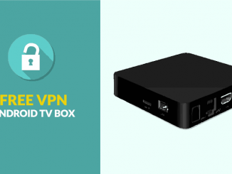 Best Free VPN for Android TV Box