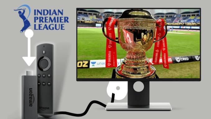 How to Watch IPL on Firestick / FireTV in 2021