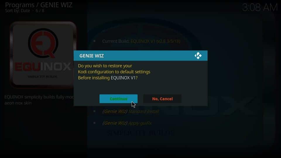 click continue button - Install Equinox Kodi Build
