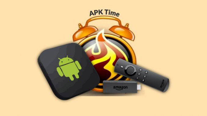 How to Install APK Time on Firestick & Android TV Box/ Stick