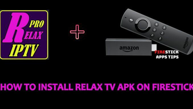relax tv apk on firestick
