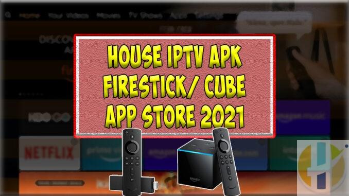 House IPTV APK