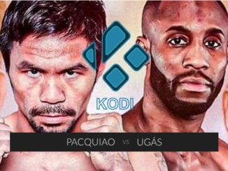 How to Watch Pacquiao vs Ugás on Kodi for Free: important boxing event