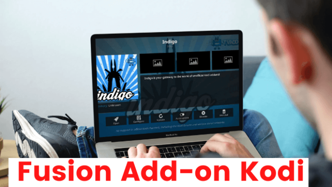 How to Install Fusion Kodi Addon In Less Than a Minute